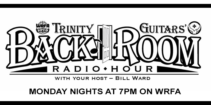 Trinity Guitars' Back Room Radio Hour