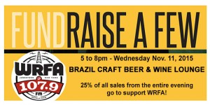 WRFA Fundraiser at Brazil Craft Beer and Wine Lounge on Wednesday, Nov. 11